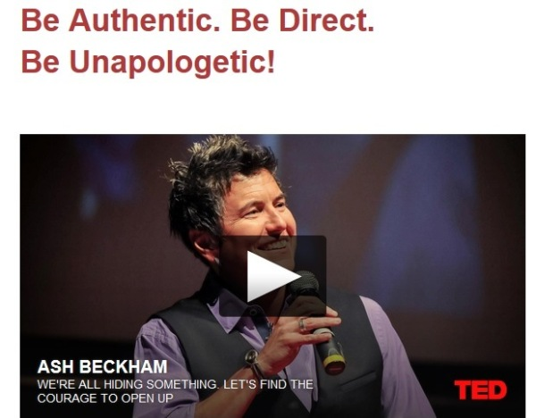 be authentic be direct be unapologetic